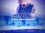Louis Vuitton America's Cup | World Series Toulon 2016
